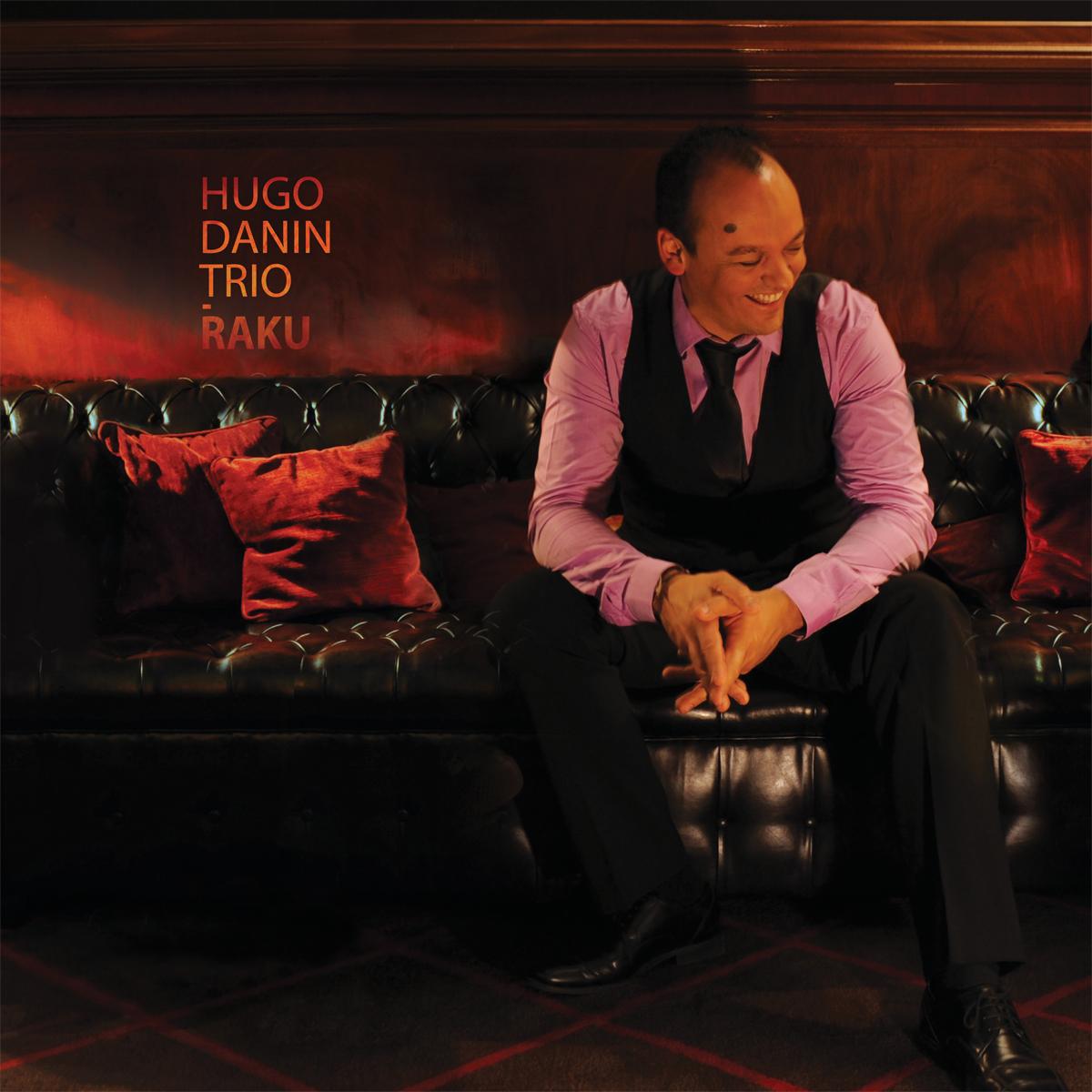 Raku – Hugo Danin Trio